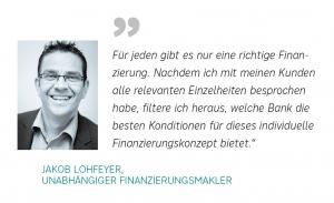 Zitat Jakob Lohfeyer, unabhängiger Finanzierungsmakler Salzburg